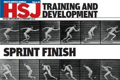 Accelerating learning: an HSJ training and development supplement